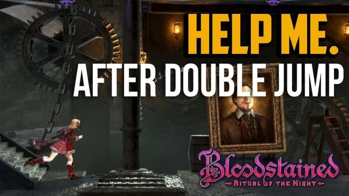 Bloodstained where to go after double jump
